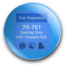 SQL 70-761 Preparation Exam Querying Data with Transact-SQL